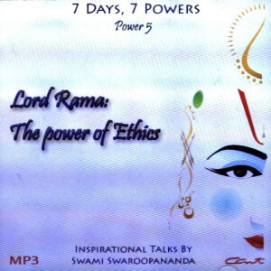 LORD RAMA : THE POWER OF ETHICS (7 DAYS, 7 POWERS) (MP3) [ACD]