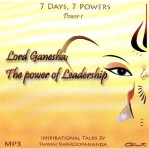 LORD GANESHA : THE POWER OF LEADERSHIP (7 DAYS, 7 POWERS) (MP3) [ACD]