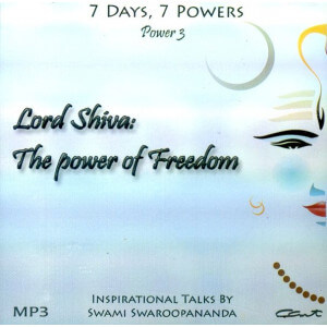 LORD SHIVA: THE POWER OF FREEDOM (7 DAYS, 7 POWERS) [ACD]