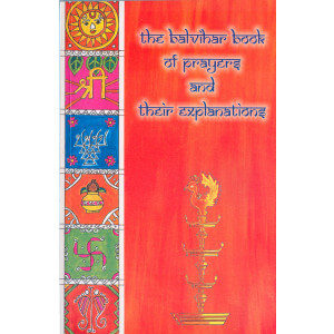 The Balavihar Book of Prayers and Their Explanation