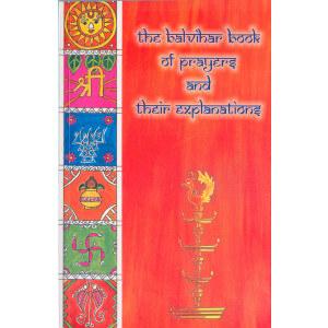 The Balavihar Book of Prayers and Their Explanation