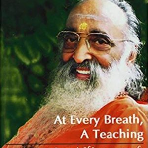 At Every Breath, A Teaching: Stories About the Life and Teachings of Swami Chinmayananda Paperback – August 1, 1999