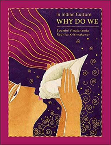 In Indian Culture… Why do We? (hardbound)