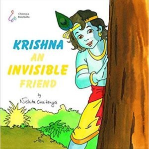 Krishna An Invisible Friend