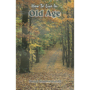 How to Live in Old Age