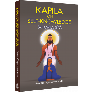 KAPILA ON SELF KNOWLEDGE - SRI KAPILA GITA