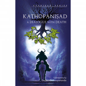 KATHOPANISHAD - A DIALOGUE WITH DEATH